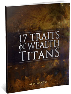 17 traits of wealth titans - Why 99% of People are unknowingly sabotaging their income